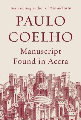 Manuscript Found in Accra (Hardcover) By Paulo Coelho, Margaret Jull Costa