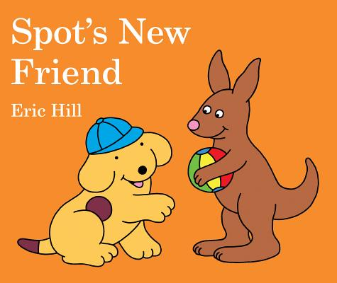Spot's New Friend Cover Image