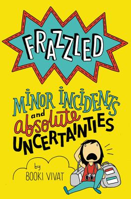 Frazzled #3: Minor Incidents and Absolute Uncertainties by Booki Vivat