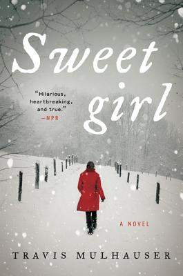 Sweetgirl: A Novel Cover Image