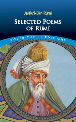 Selected Poems of Rumi (Dover Thrift Editions) Cover Image