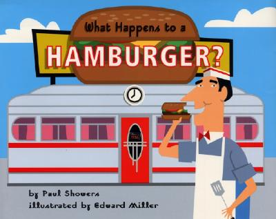 What Happens to a Hamburger? (Let's-Read-and-Find-Out Science 2) Cover Image