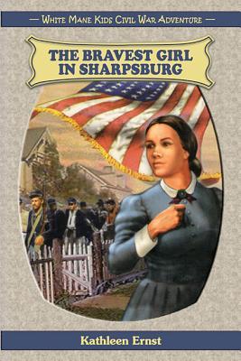 The Bravest Girl in Sharpsburg Cover