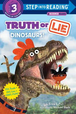 Truth or Lie: Dinosaurs! (Step into Reading) Cover Image