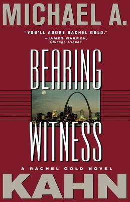 Bearing Witness: A Rachel Gold Novel Cover Image