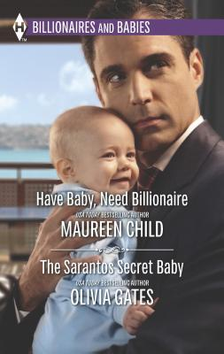 Have Baby, Need Billionaire/The Sarantos Secret Baby Cover