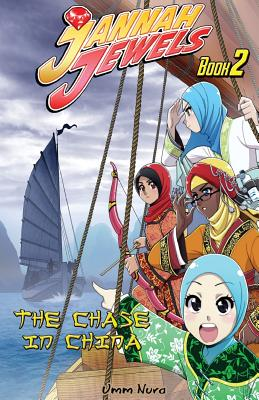 Jannah Jewels Book 2: The Chase in China Cover Image