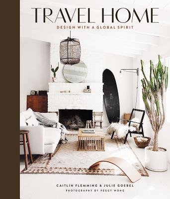 Travel Home: Design with a Global Spirit Cover Image