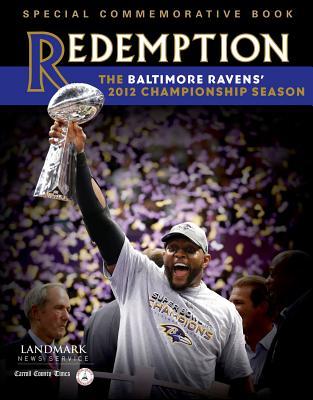 Redemption: The Baltimore Ravens' 2012 Championship Season Cover Image
