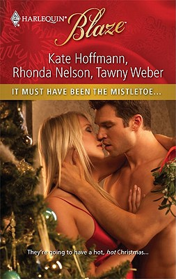 It Must Have Been the Mistletoe... Cover