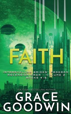 Faith: Ascension Saga: Books 4, 5 & 6: Volume 2 Cover Image