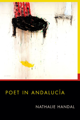 Cover for Poet in Andalucia (Pitt Poetry Series)