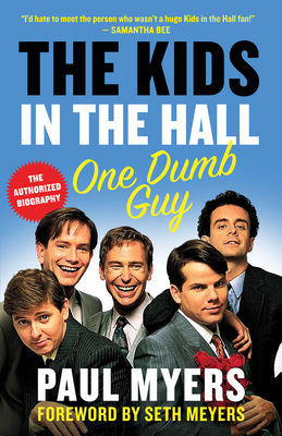 The Kids in the Hall: One Dumb Guy Cover Image