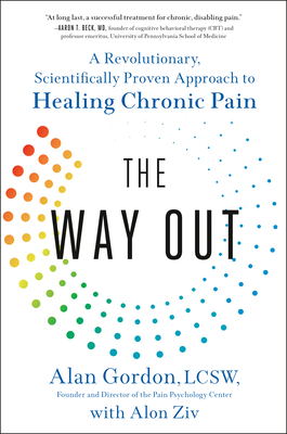 The Way Out: A Revolutionary, Scientifically Proven Approach to Healing Chronic Pain Cover Image