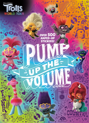 Pump Up the Volume (DreamWorks Trolls World Tour) Cover Image