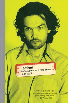 Patient: The True Story of a Rare Illness Cover Image