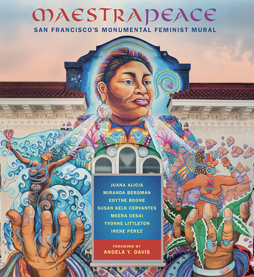 Maestrapeace: San Francisco's Monumental Feminist Mural Cover Image