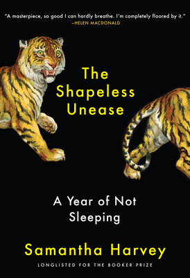 The Shapeless Unease: A Year of Not Sleeping cover