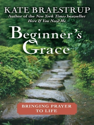 Beginner's Grace: Bringing Prayer to Life Cover Image