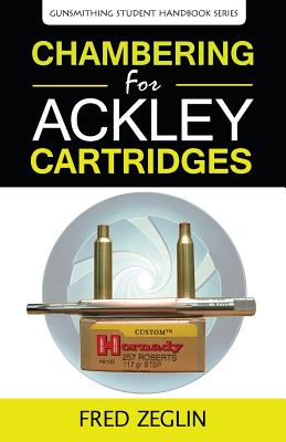 Chambering for Ackley Cartridges Cover Image