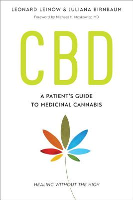 CBD: A Patient's Guide to Medicinal Cannabis--Healing without the High Cover Image