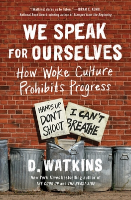 We Speak for Ourselves: How Woke Culture Prohibits Progress Cover Image