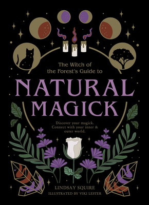 Natural Magick: Discover your magick. Connect with your inner & outer world Cover Image