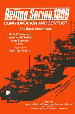 Beijing Spring 1989: Confrontation and Conflict - The Basic Documents Cover Image