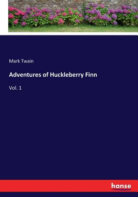 Adventures of Huckleberry Finn: Vol. 1 Cover Image