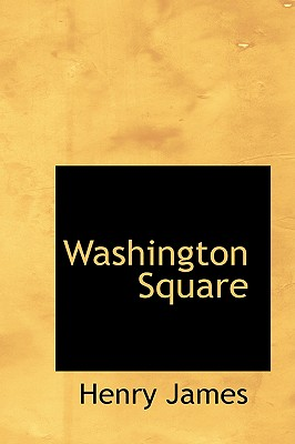 Washington Square (Bibliobazaar Reproduction) Cover Image
