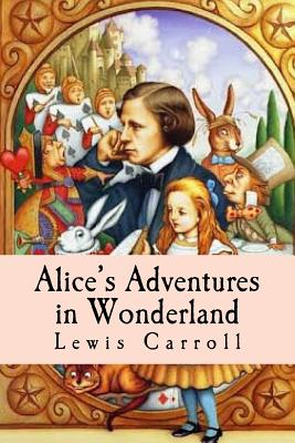 Alice?s Adventures in Wonderland Cover Image