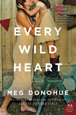 Every Wild Heart: A Novel Cover Image