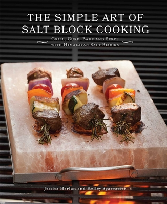 Cover for The Simple Art of Salt Block Cooking