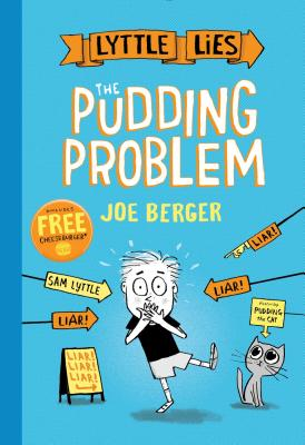 Lyttle Lies: The Pudding Problem by Joe Berger