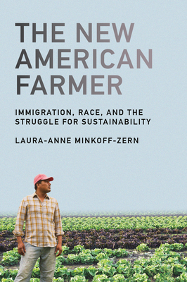 The New American Farmer: Immigration, Race, and the Struggle for Sustainability (Food) Cover Image