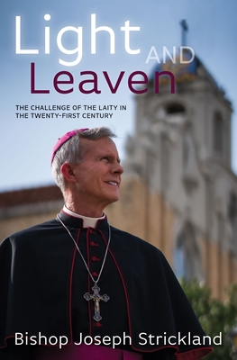 Light and Leaven: The Challenge of the Laity in the Twenty-First Century Cover Image
