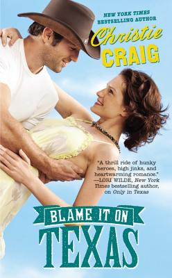 Blame It on Texas (Hotter in Texas #2) Cover Image