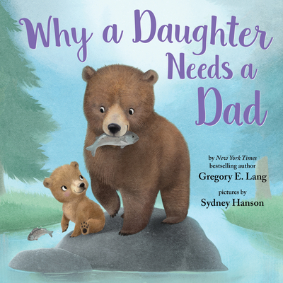 Why a Daughter Needs a Dad Cover Image