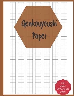 Genkouyoushi Paper: for writing Japenese Kanji characters Cover Image