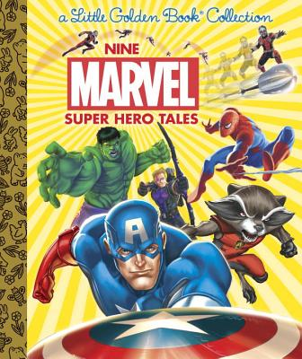 Nine Marvel Super Hero Tales by Little Golden Books