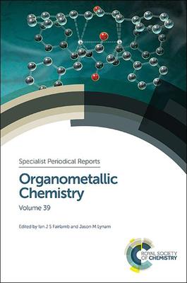 Organometallic Chemistry: Volume 39 Cover Image