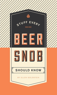 Stuff Every Beer Snob Should Know (Stuff You Should Know #22) Cover Image