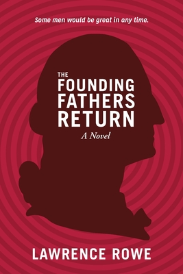 Cover for The Founding Fathers Return
