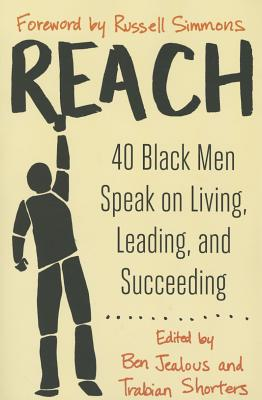 Reach: 40 Black Men Speak on Living, Leading, and Succeeding Cover Image