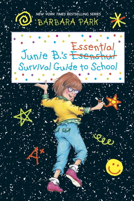 Junie B.'s Essential Survival Guide to School (Junie B. Jones) Cover