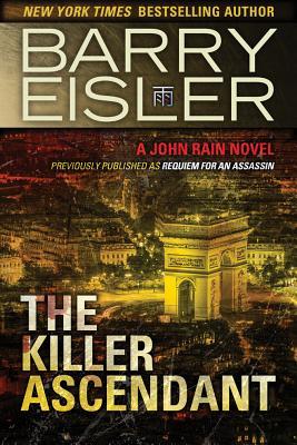 The Killer Ascendant: A John Rain Novel Cover Image