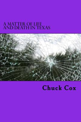 A Matter of Life and Death in Texas Cover Image