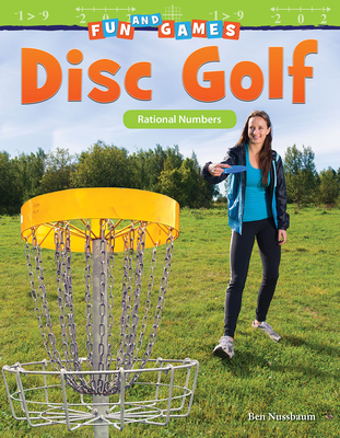 Fun and Games: Disc Golf: Rational Numbers (Mathematics Readers) Cover Image