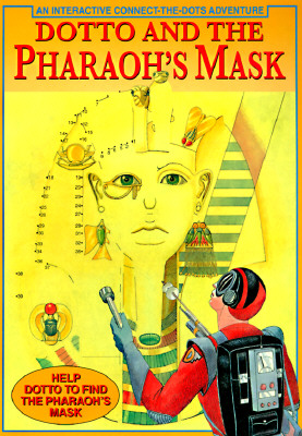 Dotto and the Pharaoh's Mask Cover Image