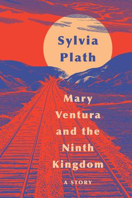 Mary Ventura and the Ninth Kingdom: A Story Cover Image